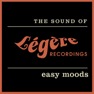 Albumcover Various Artists - The Sound of Légère Recordings: Easy Moods