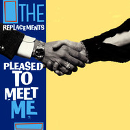 Albumcover The Replacements - Pleased To Meet Me