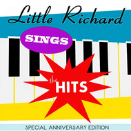 Albumcover Little Richard - Little Richard Sings the Hits Live: Special Anniversary Edition