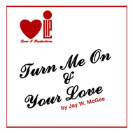 Albumcover Jay W. McGee - Turn Me On