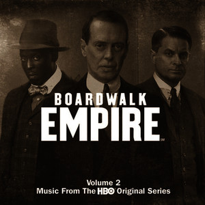 Albumcover Various Artists - Boardwalk Empire Volume 2: Music From The HBO Original Series