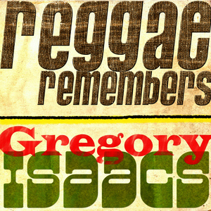 Albumcover Gregory Isaacs - Reggae Remembers Gregory Isaacs Greatest Hits
