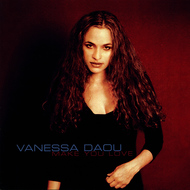Vanessa Daou - Make You Love