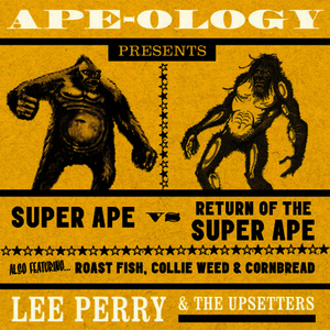 "Albumcover Lee ""Scratch"" Perry - Ape-Ology Presents Super Ape vs. Return of the Super Ape"