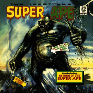 "Albumcover Lee ""Scratch"" Perry - Lee 'Scratch' Perry & the Upsetters: Super Ape & Return of the Super Ape"