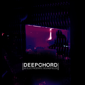 Albumcover Deepchord - 20 Electrostatic Soundfields