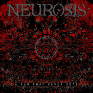 Neurosis - A Sun That Never Sets Remix