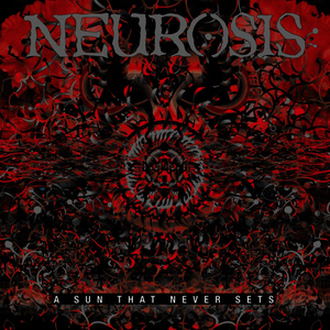 Albumcover Neurosis - A Sun That Never Sets Remix