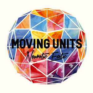 Albumcover Moving Units - Neurotic Exotic