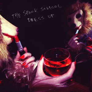Albumcover The Spook School - Dress Up
