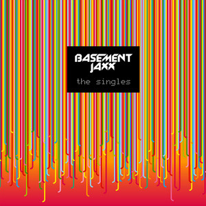 Albumcover Basement Jaxx - The Singles