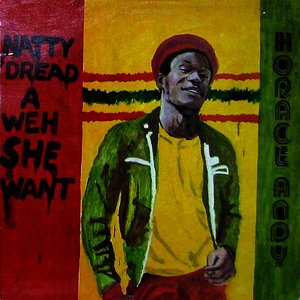 Albumcover Horace Andy - Natty Dread a Weh She Want