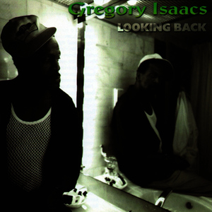 Albumcover Gregory Isaacs - Looking Back