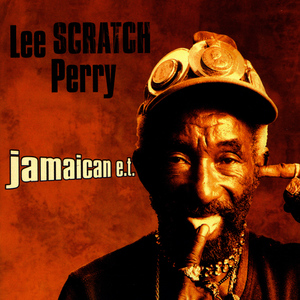 "Albumcover Lee ""Scratch"" Perry - Jamaican E.T."