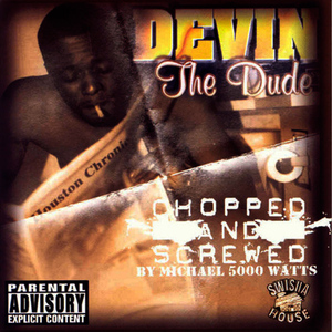 Albumcover Devin - The Dude (Screwed)