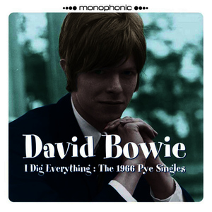 Albumcover David Bowie - I Dig Everything the 1966 Pye Singles