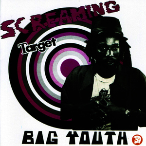 Albumcover Big Youth - Screaming Target