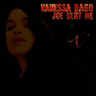 Vanessa Daou - Joe Sent Me (Explicit)