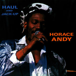 Albumcover Horace Andy - Haul and Jack Up
