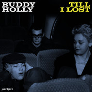 Albumcover Buddy Holly - Till I Lost