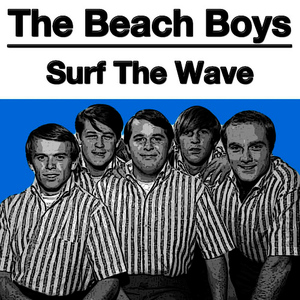Albumcover The Beach Boys - Surf The Wave