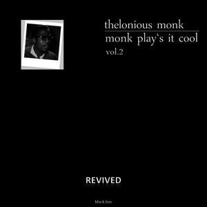 Albumcover Thelonious Monk - Monk Play's It Cool, Vol. 2