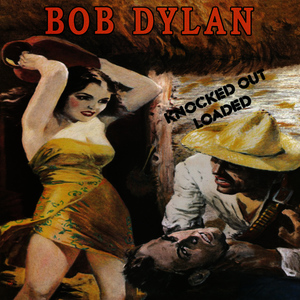 Albumcover Bob Dylan - Knocked Out Loaded (Remastered)