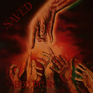 Albumcover Bob Dylan - Saved (Remastered)