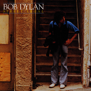 Albumcover Bob Dylan - Street-Legal (Remastered)