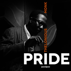 Albumcover Thelonious Monk - Pride - World of Trouble Version