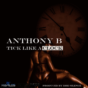 Albumcover Anthony B - Tick Like a Clock - Single