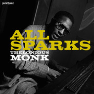 Albumcover Thelonious Monk - All Sparks