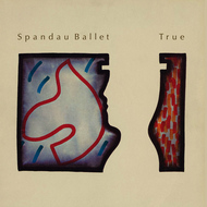 Spandau Ballet - True (2003 Remastered Version)