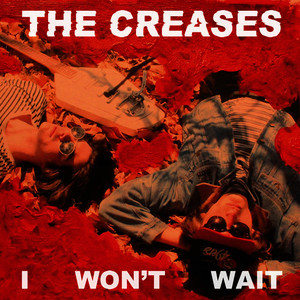 Albumcover The Creases - I Won't Wait