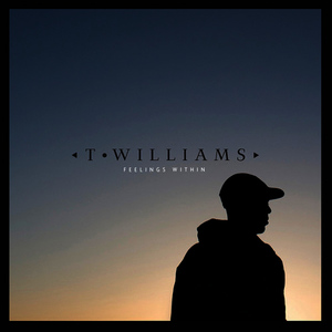 Albumcover T. Williams - Feelings Within EP