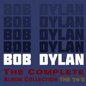 Albumcover Bob Dylan - The Complete Album Collection - The 70's