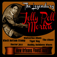 Albumcover Jelly Roll Morton - The Legendary Jelly Roll Morton: New Orleans Finest Jazz
