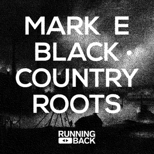 Albumcover Mark E - Black Country Roots