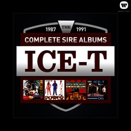 Ice-T - The Complete Sire Albums 1987 - 1991 (Explicit)