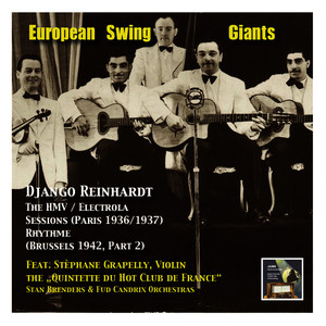 Albumcover Django Reinhardt - European Swing Giants, Vol.9: Django Reinhardt, Vol. 2,The HMV / Electrola Sessions (Recorded 1936-1937 in Paris) and Django in Brussels (The RhythmeSessions Part 2, Recorded 1942)