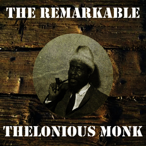 Albumcover Thelonious Monk - The Remarkable Thelonious Monk