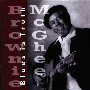 Albumcover Brownie McGhee - Blues Is Truth