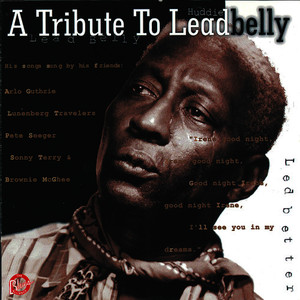 Albumcover Various Artists - A Tribute to Lead Belly