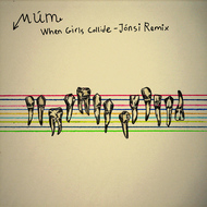 Albumcover Múm - When Girls Collide - Jonsi Remix