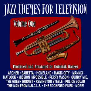 Albumcover Dominik Hauser - Jazz Themes for Television - Volume One