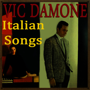Albumcover Vic Damone - Italian Songs with Vic Damone