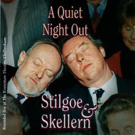 Albumcover Richard Stilgoe & Peter Skellern - A Quiet Night Out (Live at The Everyman Theatre, Cheltenham)