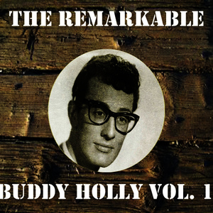 Albumcover Buddy Holly - The Remarkable Buddy Holly, Vol. 1