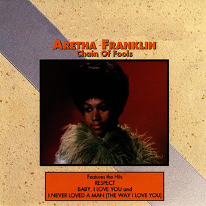 Albumcover Aretha Franklin - Chain of Fools