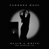 Vanessa Daou - Black & White (The Remixes)